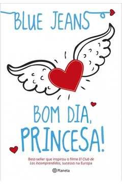 Bom Dia, Princesa!