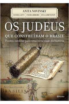 JUDEUS QUE CONSTRUIRAM O BRASIL, OS