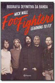 Foo Fighters: Learning To Fly