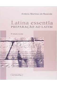 Latina Essentia: Preparação ao latim