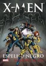 X - Men Espelho Negro