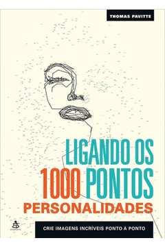 Ligando os 1000 Pontos: Personalidades