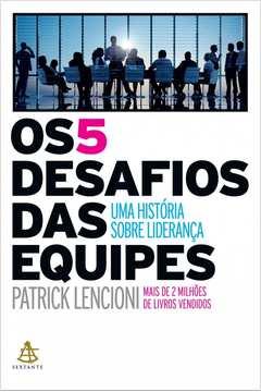 5 DESAFIOS DAS EQUIPES, OS
