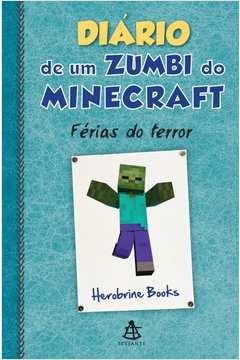 Diário de um Zumbi do Minecraft; 3
