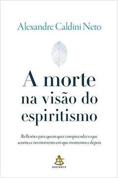 Morte na Visão do Espiritismo, a
