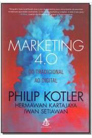 Marketing 4. 0 do Tradicional ao Digital