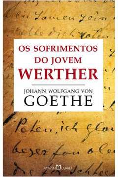 Sofrimentos do Jovem Werther, os (martin Claret)