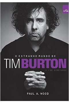 ESTRANHO MUNDO DE TIM BURTON, O