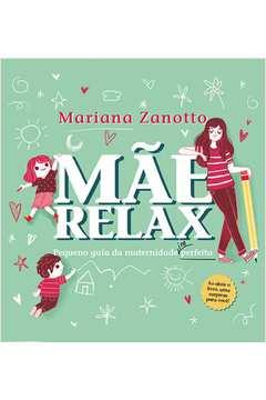 Mae Relax Pequeno Guia da Maternidade Im Perfeita