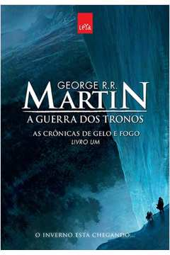 A Guerra dos Tronos- as Crônicas de Gelo e Fogo - Livro -1