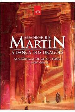 Danca dos Dragoes a Vol 5 Colecao as Cronicas de Gelo e Fogo