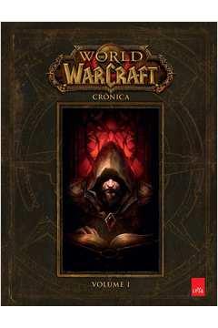World Of Warcraft - Vol.1 - Crônica