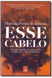 ESSE CABELO - A TRAGICOMÉDIA DE UM CABELO CRESPO