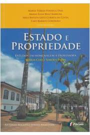 Estado e Propriedade Estudos Em Homenagem a Professora Maria Coeli Simoes Pires