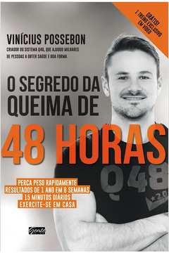 SEGREDO DA QUEIMA DE 48 HORAS, O