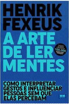 arte de ler mentes, a (fexeus/best seller)