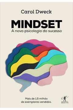 MINDSET - A NOVA PSICOLOGIOA DO SUCESSO