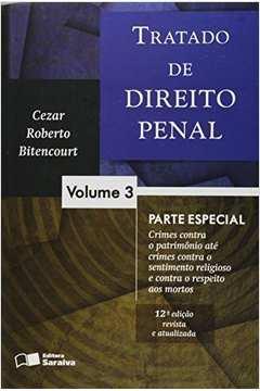 Tratado de Direito Penal - Parte Especial (vol 3)