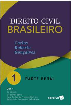 Direito Civil Brasileiro Volume 1: Parte Geral
