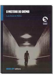 Mistério do Grêmio, O - Coleção Sombra