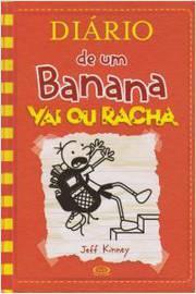 Diario de um Banana - Vai Ou Racha