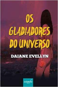 Gladiadores do Universo os a Viajante Vol 1