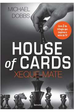 HOUSE OF CARDS - XEQUE MATE - LIVRO 2 - BENVIRA