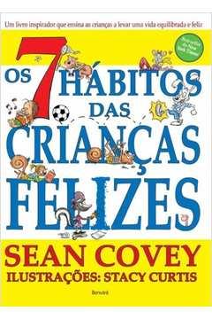 Livros de sean covey estante virtual 7 hbitos das crianas felizes os fandeluxe Images