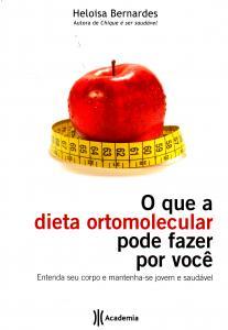 O que a Dieta Ortomolecular Pode Fazer Você