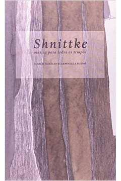Shnittke : Música para todos os tempos