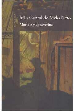 Morte e Vida Severina e Outros Poemas
