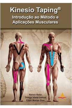 Kinesio Taping Introducao ao Metodo e Aplicacoes Musculares