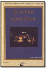 LEITURA COMO OFICIO, A - VOL. 02