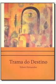 TRAMA DO DESTINO