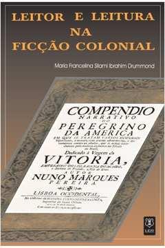 Leitor e leitura na ficção colonial
