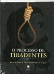O Processo de Tiradentes