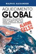 Aquecimento Global: Alarme Falso