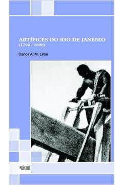 Artífices do Rio de Janeiro (1790-1808)