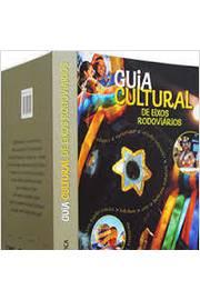 Guia Cultural de Eixos Rodoviários: 175 Cidades ao Longo das Principais Rodovias do Brasil