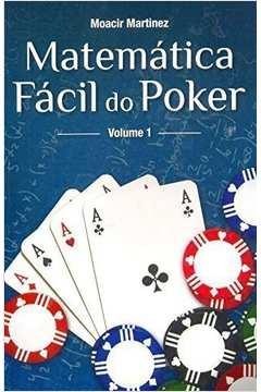 Matematica Facil do Poker Vol 1