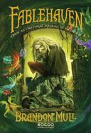FABLEHAVEN - VOL.01 - ONDE AS CRIATURAS MAGICAS...