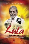 Lula do Brasil - a História Real, do Nordeste ao Planalto