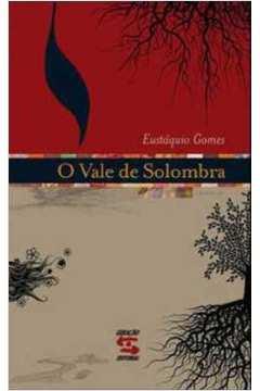 VALE DE SOLOMBRA, O