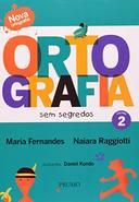 Ortografia sem Segredos Volume 2
