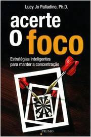 ACERTE O FOCO
