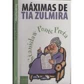 Máximas de Tia Zulmira