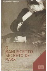 O Manuscrito Secreto de Marx