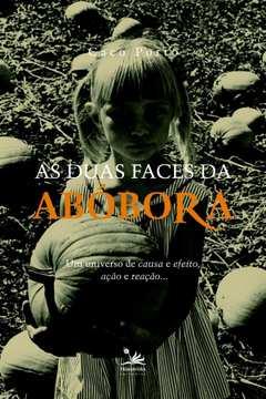 As Duas Faces da Abóbora