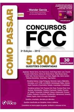 Como Passar Em Concursos Fcc - 5800 Questões Comentadas