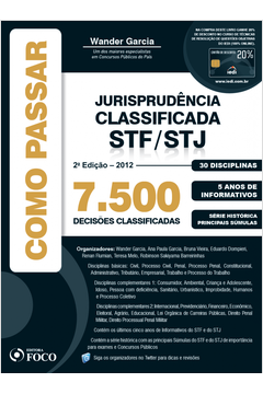 Como Passar Jurisprudência Classificada Stf - Stj: 7.500 Quetões Classificadas - 30 Disciplinas